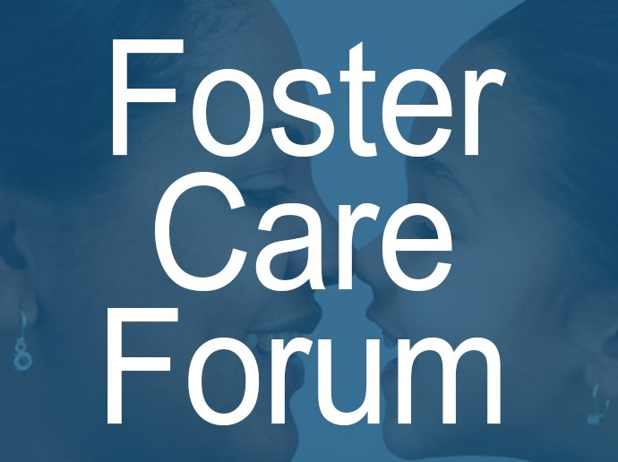 Foster Care Forum Call to Action