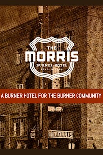A Burner Hotel for the Burner Community